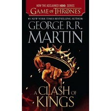 A Song of Ice and Fire: Book 2: A Clash of Kings